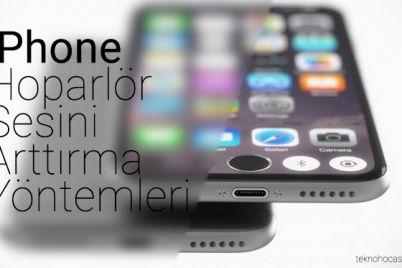 iphone-hoparlor-sesini-arttirma-yontemleri.jpg
